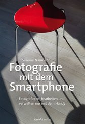 Fotografie mit dem Smartphone (eBook, PDF)