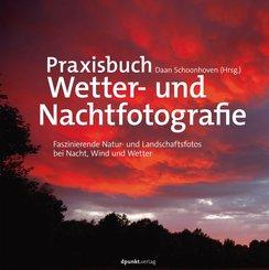 Praxisbuch Wetter- und Nachtfotografie (eBook, ePUB)