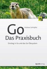 Go - Das Praxisbuch (eBook, PDF)