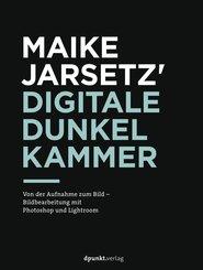 Maike Jarsetz' digitale Dunkelkammer (eBook, ePUB)