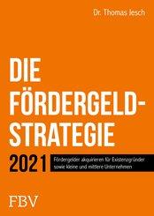 Die Fördergeld-Strategie (eBook, PDF)