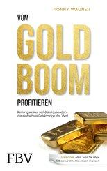 Vom Goldboom profitieren (eBook, PDF)