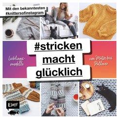 #strickenmachtglücklich - Lieblingsmodelle von Mütze bis Pullover (eBook, ePUB)