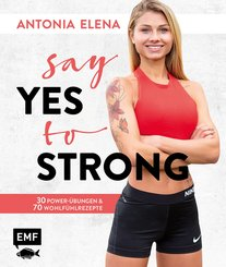 Say yes to strong (eBook, ePUB)