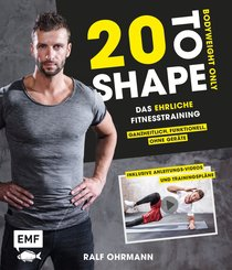 20 to Shape - Bodyweight only (eBook, ePUB)