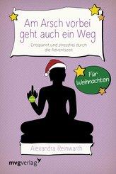 Am Arsch vorbei geht auch ein Weg - Für Weihnachten (eBook, ePUB)