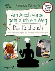 Am Arsch vorbei geht auch ein Weg - Das Kochbuch (eBook, ePUB)