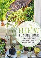 Regrow für Einsteiger (eBook, PDF)