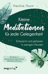 Kleine Meditationen für jede Gelegenheit (eBook, PDF)