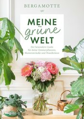 Meine grüne Welt (eBook, PDF)