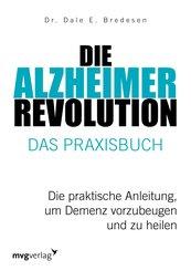 Die Alzheimer-Revolution - Das Praxisbuch (eBook, ePUB)