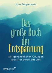 Das große Buch der Entspannung (eBook, PDF)