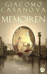 Memoiren: Geschichte meines Lebens. Band 1 (eBook, ePUB)