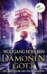 Dämonengott: Die Abenteuer des Thor Garson - Erster Roman (eBook, ePUB)