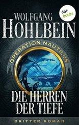 Die Herren der Tiefe: Operation Nautilus - Dritter Roman (eBook, ePUB)