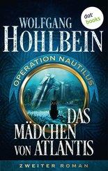 Das Mädchen von Atlantis: Operation Nautilus - Zweiter Roman (eBook, ePUB)