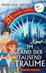 ZM - streng geheim: Neunter Roman: Im Land der tausend Träume (eBook, ePUB)