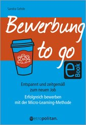 Bewerbung to go (eBook, PDF)