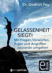 Gelassenheit siegt! (eBook, PDF)