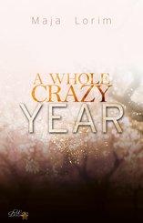 A Whole Crazy Year (eBook, ePUB)