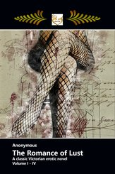 The Romance of Lust: A Classic Victorian Erotic Novel (eBook, ePUB)