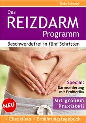 Das Reizdarm Programm. Beschwerdefrei in fünf Schritten (eBook, ePUB)