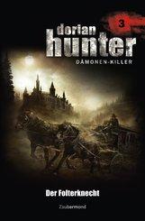 Dorian Hunter 3 - Der Folterknecht