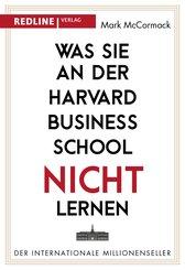 Was Sie an der Harvard Business School nicht lernen (eBook, ePUB)