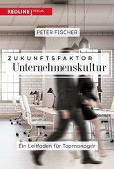 Zukunftsfaktor Unternehmenskultur (eBook, ePUB)
