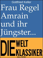 Frau Regel Amrain und ihr Jüngster (eBook, ePUB)