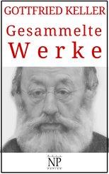 Gottfried Keller - Gesammelte Werke (eBook, ePUB)
