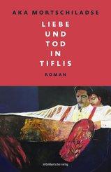 Liebe und Tod in Tiflis (eBook, ePUB)