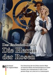 Das Endurion Rätsel: Die Herrin der Rosen (eBook, PDF)