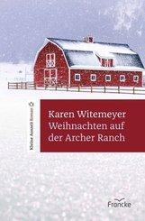 Weihnachten auf der Archer Ranch (eBook, ePUB)