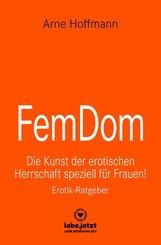 FemDom | Erotischer Ratgeber (eBook, PDF)