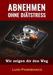 Abnehmen ohne Diätstress (eBook, ePUB)