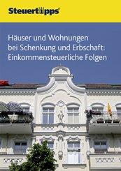 Häuser und Wohnungen bei Schenkung und Erbschaft (eBook, ePUB)