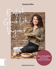 Einfach Glücklich Vegan (eBook, ePUB)