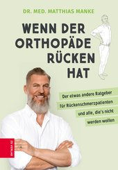 Wenn der Orthopäde Rücken hat (eBook, ePUB)