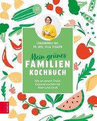 Mein grünes Familienkochbuch (eBook, ePUB)