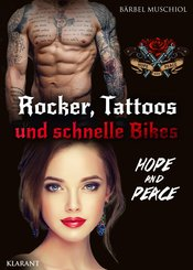 Rocker, Tattoos und schnelle Bikes. Hope and Peace (eBook, ePUB)