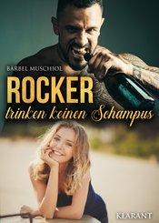 Rocker trinken keinen Schampus (eBook, ePUB)