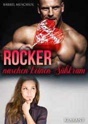 Rocker naschen keinen Süßkram (eBook, ePUB)