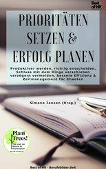 Prioritäten setzen & Erfolg planen (eBook, ePUB)