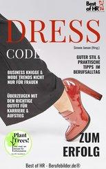 Dresscode zum Erfolg (eBook, ePUB)