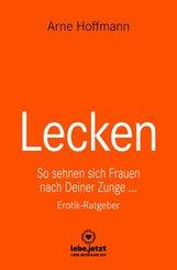 Lecken | Erotischer Ratgeber (eBook, ePUB)