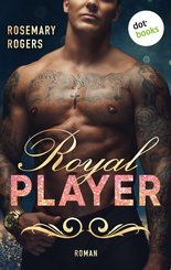 Royal Player: Ein Dark-Romance-Roman - Band 1 (eBook, ePUB)