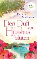 Der Duft von Hibiskusblüten (eBook, ePUB)