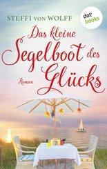 Das kleine Segelboot des Glücks - oder: Aufgetakelt (eBook, ePUB)