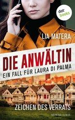 Die Anwältin - Zeichen des Verrats: Ein Fall für Laura Di Palma - Band2 (eBook, ePUB)